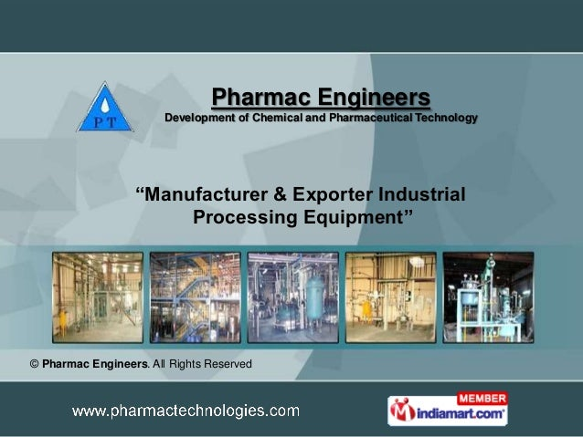 """Pharmac Engineers                        Development of Chemical and Pharmaceutical Technology                  """"Manufactu..."""