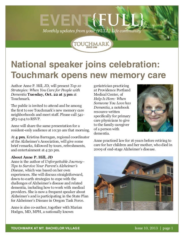 October 2011 | page 1 EVENT{FULL}Monthly updates from your {FULL} Life community TOUCHMARK AT MT. BACHELOR VILLAGE Nationa...