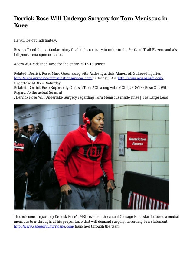 f47cd66083e6 Derrick Rose Will Undergo Surgery for Torn Meniscus in Knee He will be out  indefinitely.