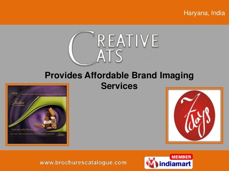 Haryana, IndiaProvides Affordable Brand Imaging             Services