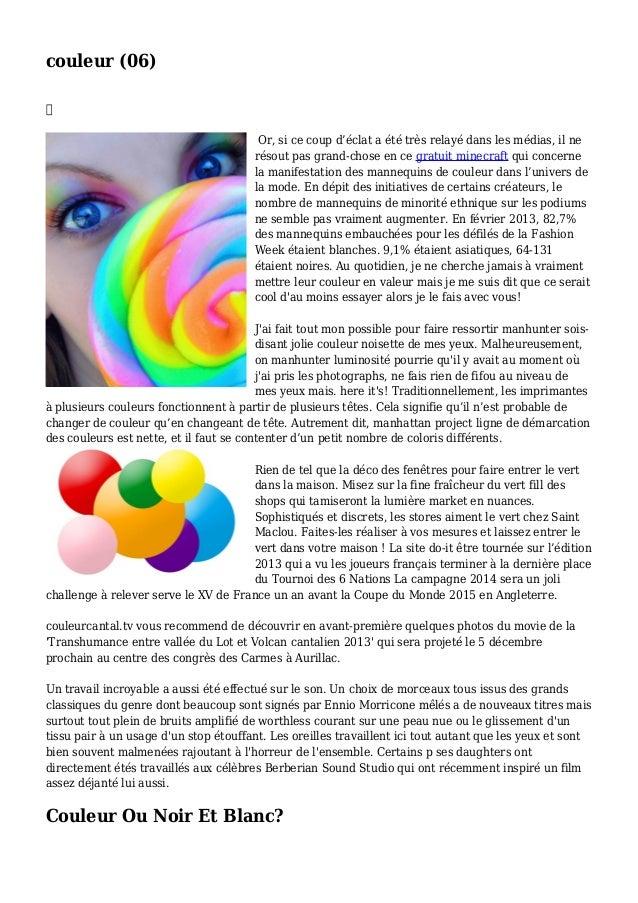 couleur (06)  Or, si ce coup d'éclat a été très relayé dans les médias, il ne résout pas grand-chose en ce gratuit minecr...
