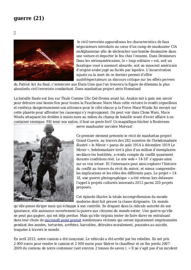 guerre (21)  le civil terroriste apparaîtsous les characteristics de faux négociateurs introduits au cœur d'un camp de ma...