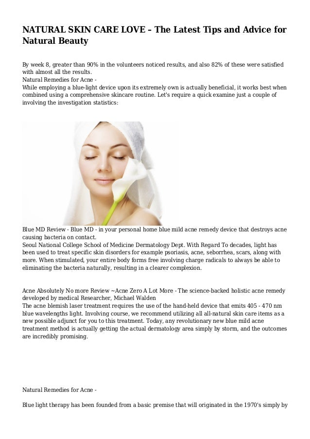 NATURAL SKIN CARE LOVE – The Latest Tips and Advice for Natural Beauty By week 8, greater than 90% in the volunteers notic...