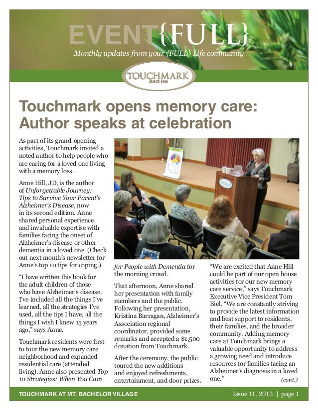 EVENT{FULL} Monthly updates from your {FULL} Life community  Touchmark opens memory care: Author speaks at celebration As ...