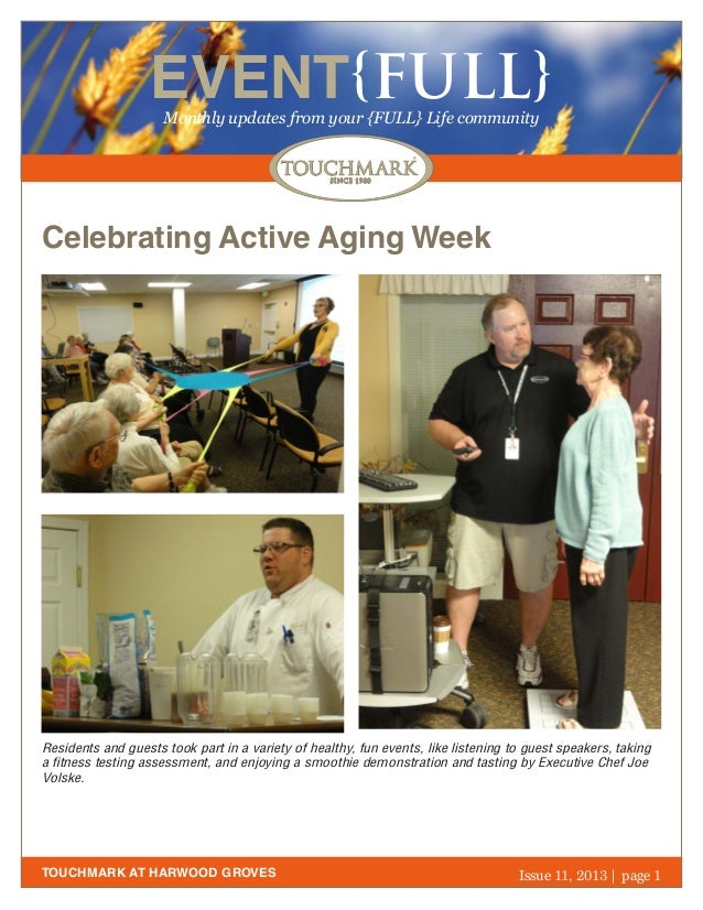 EVENT{FULL} Monthly updates from your {FULL} Life community  Celebrating Active Aging Week  Residents and guests took part...