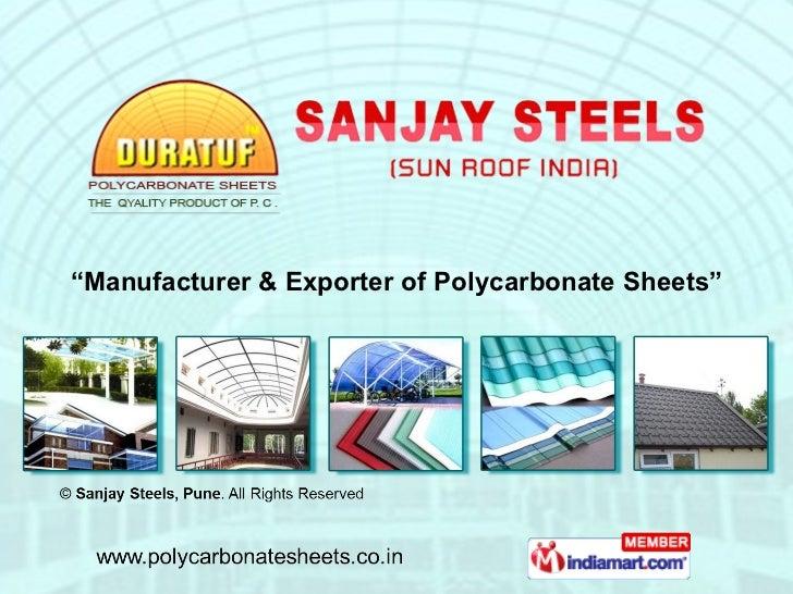 """ Manufacturer & Exporter of Polycarbonate Sheets"""