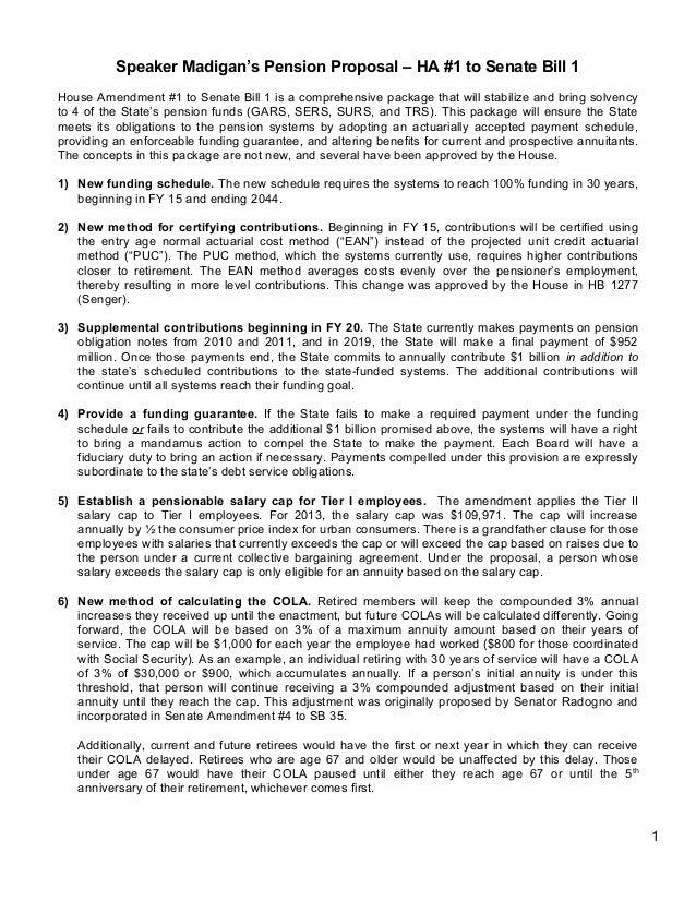 Speaker Madigan's Pension Proposal – HA #1 to Senate Bill 1House Amendment #1 to Senate Bill 1 is a comprehensive package ...