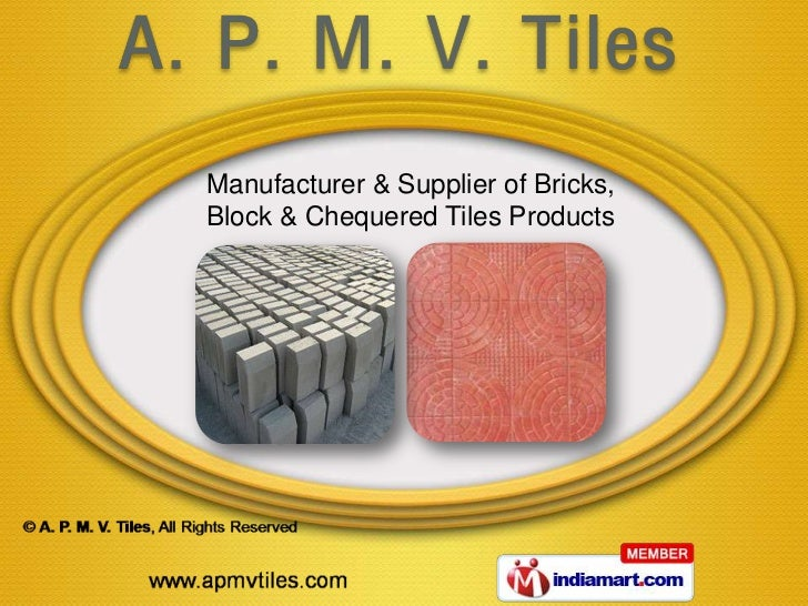 Manufacturer & Supplier of Bricks,Block & Chequered Tiles Products