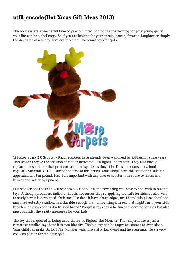 Hot Xmas Gift Ideas 2013