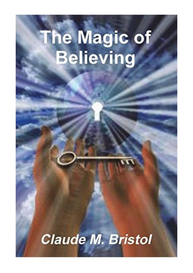 The Magic Of Believing Pdf Claude M Bristol