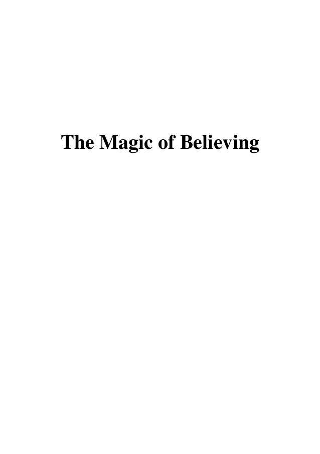 The Magic Of Believing By Claude M. Bristol Pdf