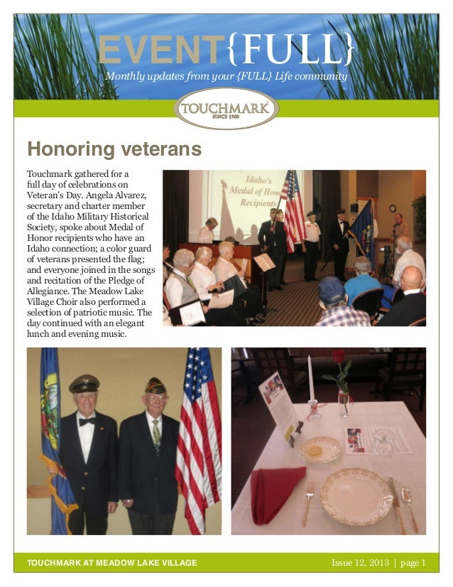 EVENT{FULL} Monthly updates from your {FULL} Life community  Honoring veterans Touchmark gathered for a full day of celebr...
