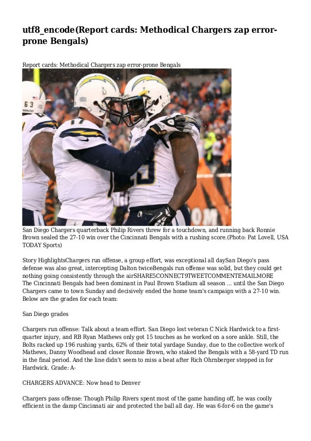 utf8_encode(Report cards: Methodical Chargers zap errorprone Bengals) Report cards: Methodical Chargers zap error-prone Be...