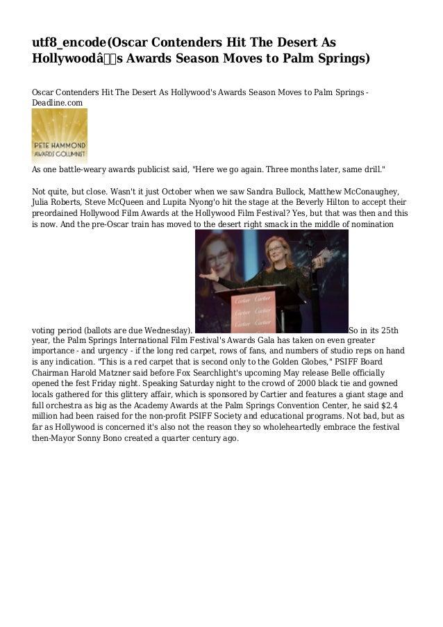 utf8_encode(Oscar Contenders Hit The Desert As Hollywood's Awards Season Moves to Palm Springs) Oscar Contenders Hit The...
