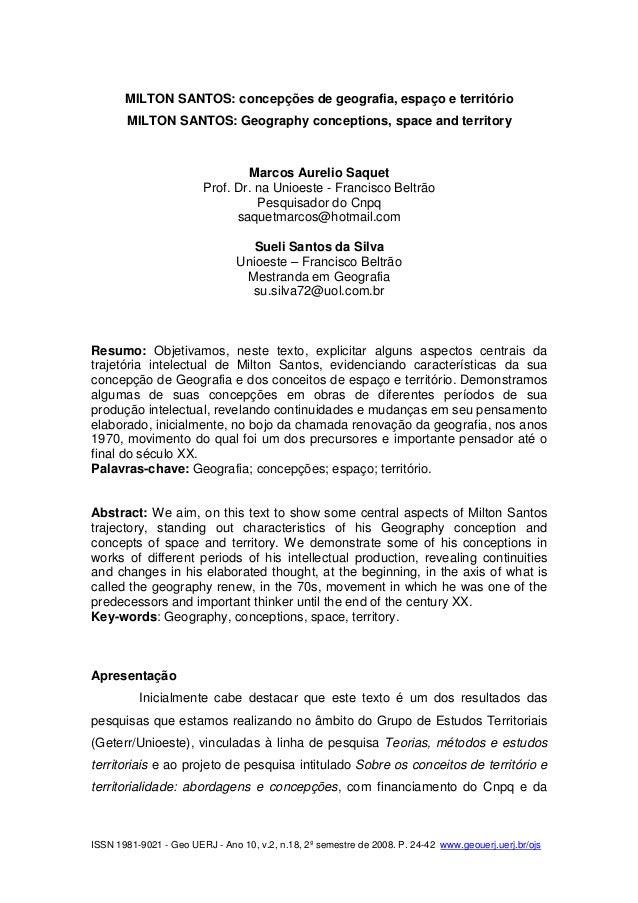ISSN 1981-9021 - Geo UERJ - Ano 10, v.2, n.18, 2º semestre de 2008. P. 24-42 www.geouerj.uerj.br/ojs MILTON SANTOS: concep...