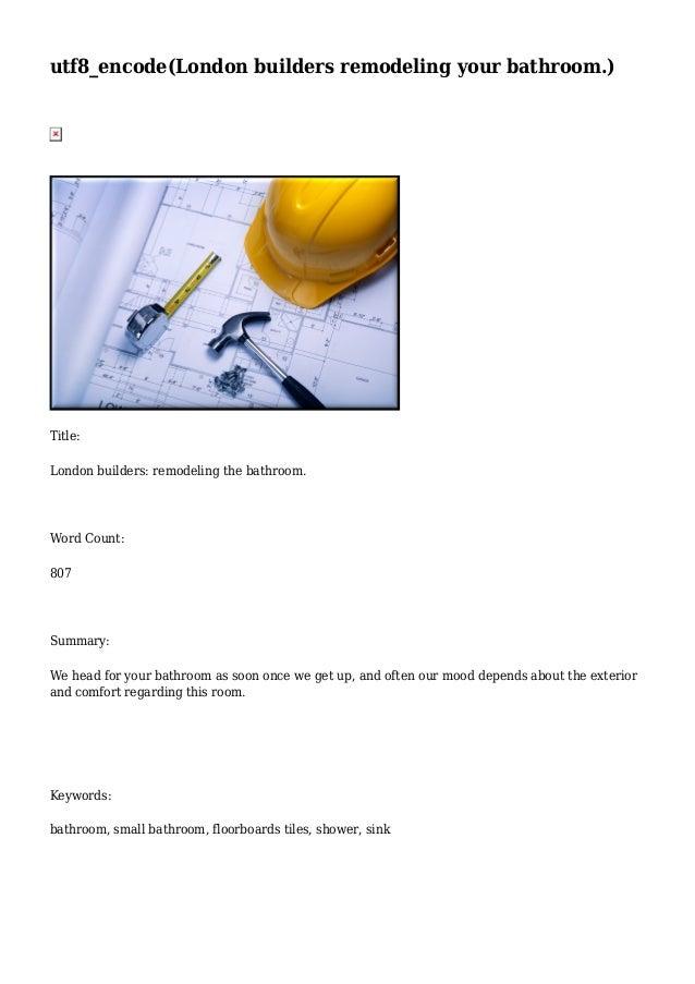 utf8_encode(London builders remodeling your bathroom.)  Title: London builders: remodeling the bathroom.  Word Count: 807 ...