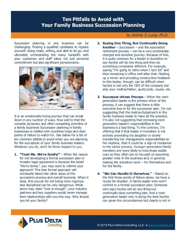 Ten Pitfalls to Avoid with Your Family Business Succession Planning by Jeremy S. Lurey, Ph.D. Succession planning in any b...