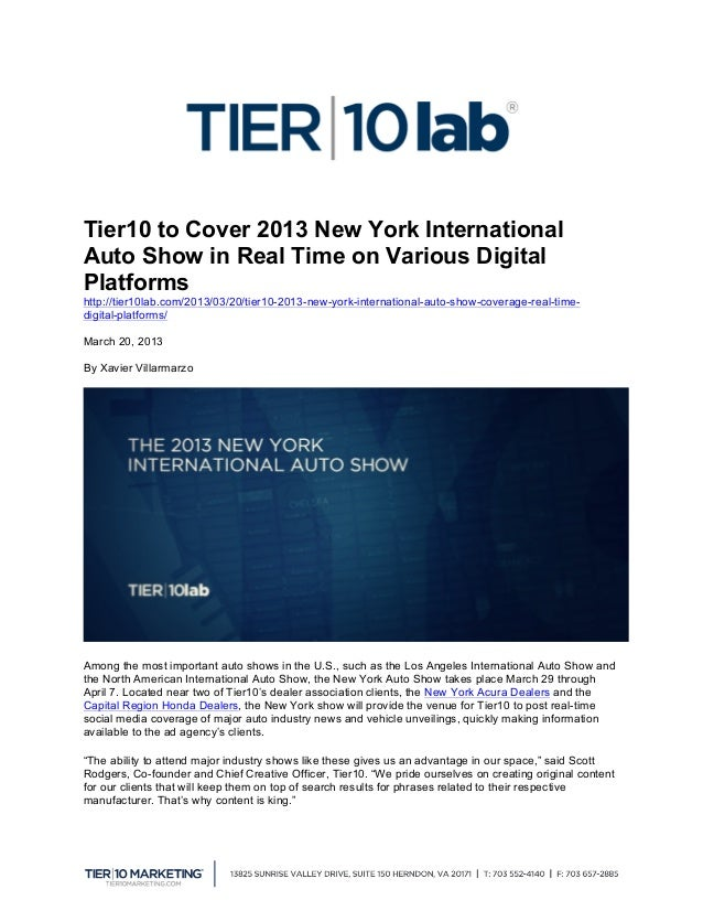 Tier10 to Cover 2013 New York InternationalAuto Show in Real Time on Various DigitalPlatformshttp://tier10lab.com/2013/03...