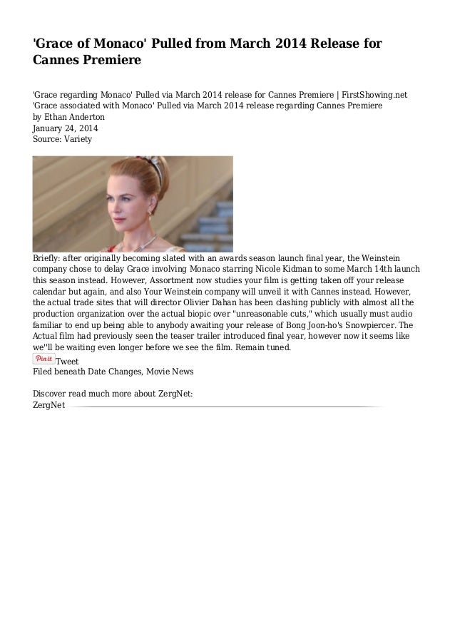 'Grace of Monaco' Pulled from March 2014 Release for Cannes Premiere 'Grace regarding Monaco' Pulled via March 2014 releas...