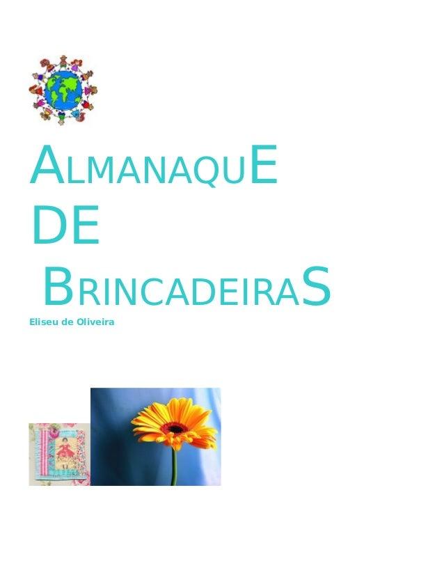ALMANAQUE DE BRINCADEIRASEliseu de Oliveira