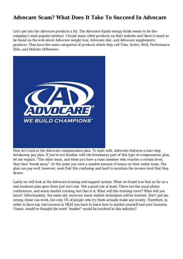 Advocare Scam? What Does It Take To Succeed In Advocare Let's get into the Advocare products a bit. The Advocare Spark ene...