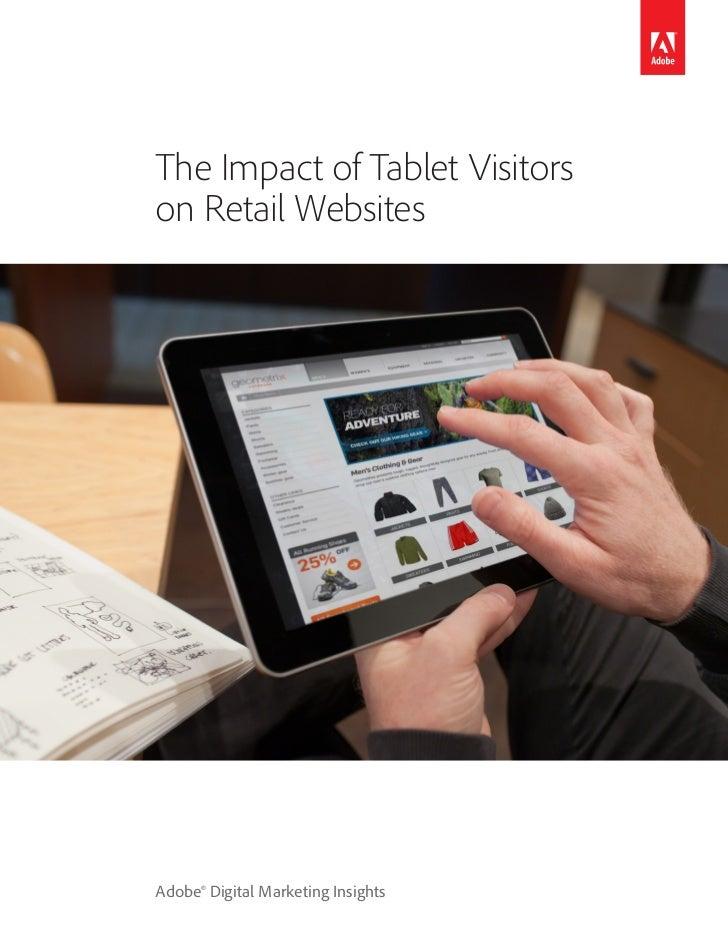 The Impact of Tablet Visitorson Retail WebsitesAdobe® Digital Marketing Insights