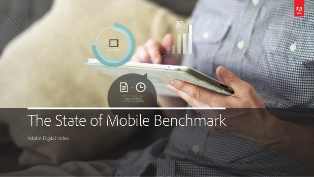 The State of Mobile BenchmarkAdobe Digital Index