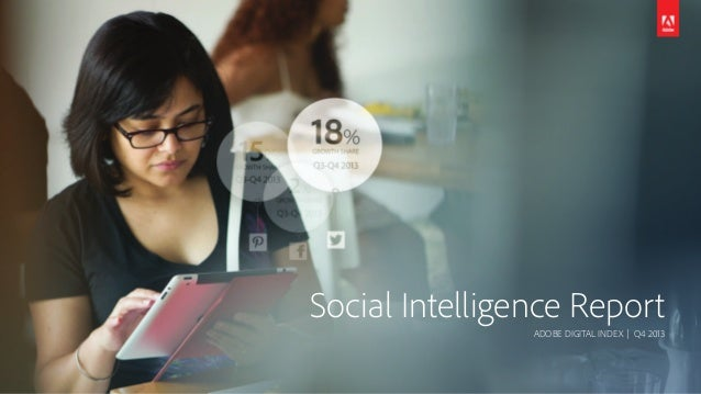 Social Intelligence Report ADOBE DIGITAL INDEX | Q4 2013