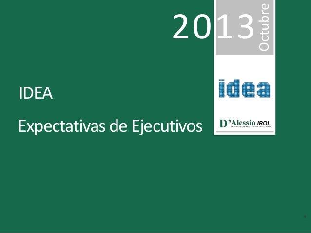 IDEA  Expectativas de Ejecutivos  Octubre  2013