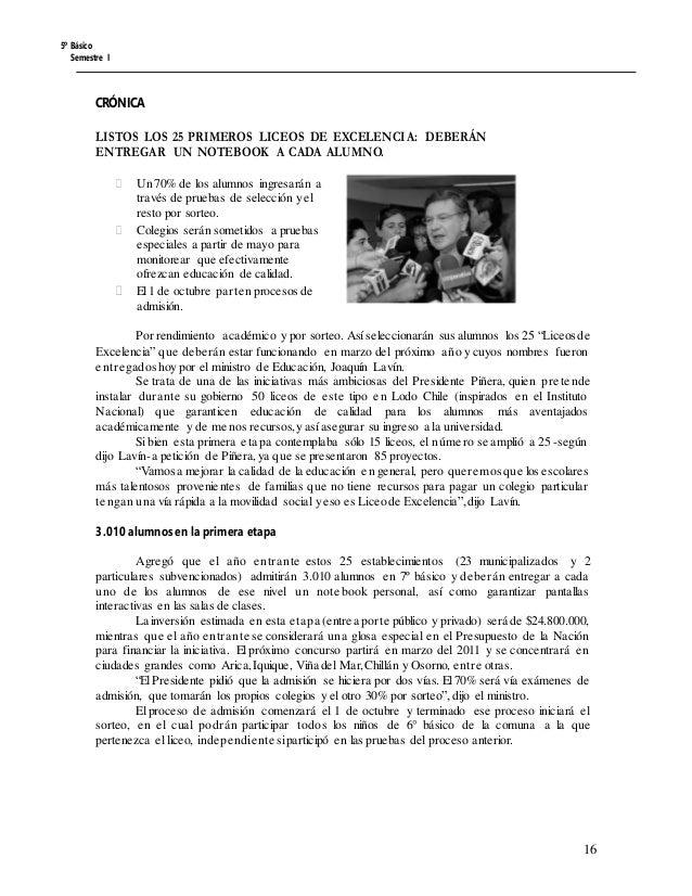 5º Básico Semestre I CRÓNICA LISTOS LOS 25 PRIMEROS LICEOS DE EXCELENCIA: DEBERÁN ENTREGAR UN NOTEBOOK A CADA ALUMNO.  Un...