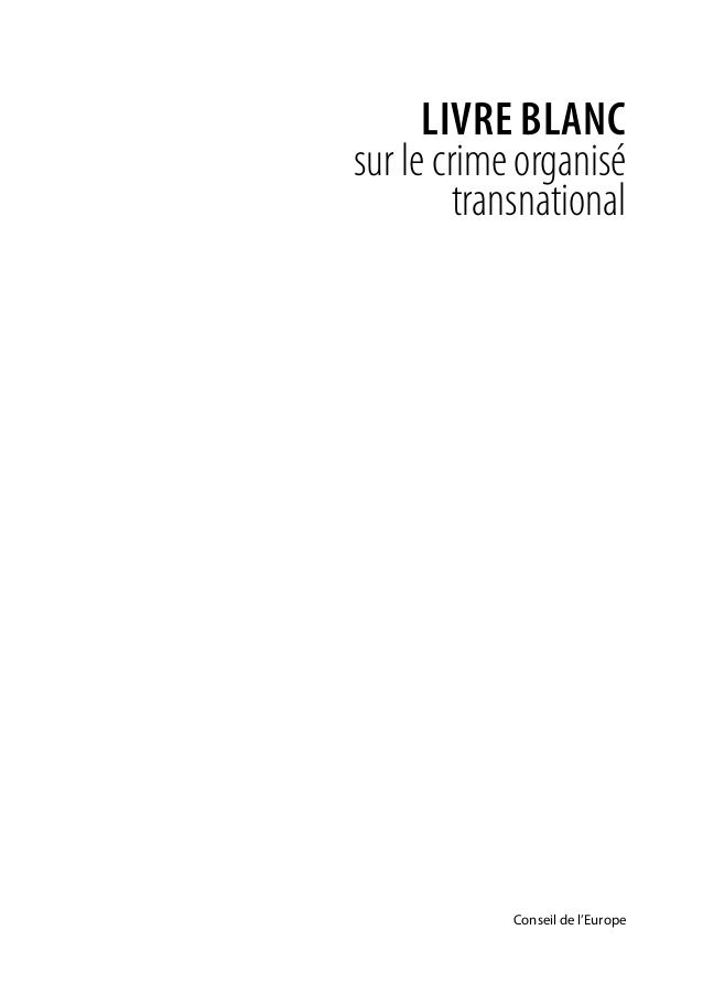 transnational crime essay Understanding transnational organized crime criminology essay the expansion and sophistication of transnational crime represents one of the most dangerous threats we confront in the next millennium.