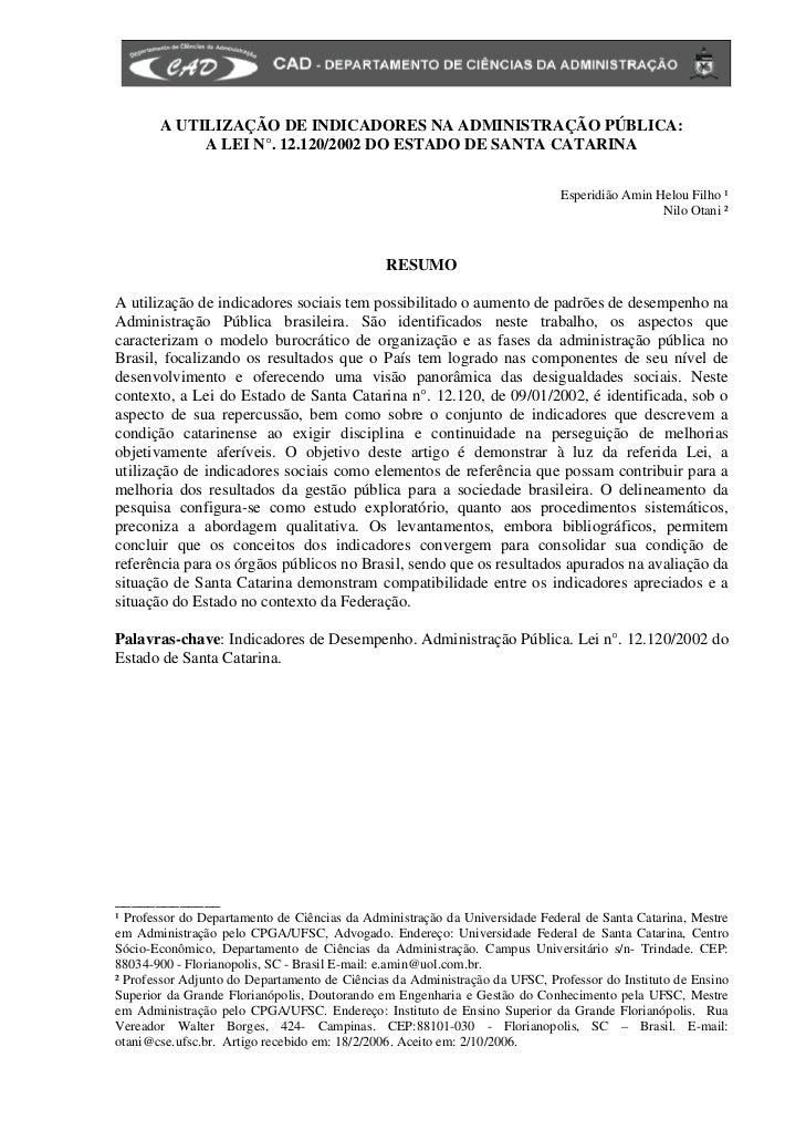 A UTILIZAÇÃO DE INDICADORES NA ADMINISTRAÇÃO PÚBLICA:            A LEI N°. 12.120/2002 DO ESTADO DE SANTA CATARINA        ...