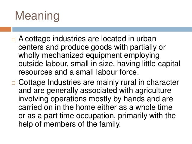 SMALL SCALE AND COTTAGE INDUSTRIES 2 Meaning