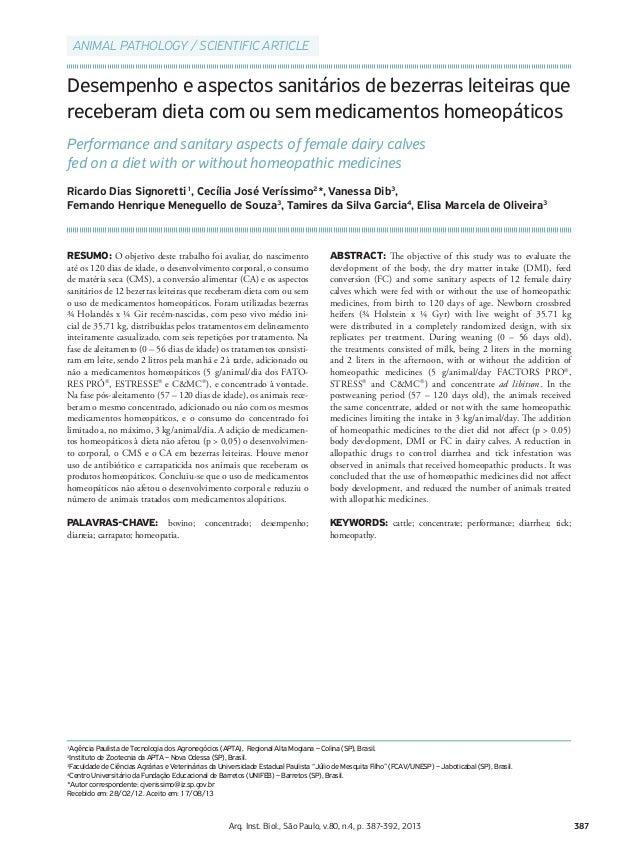 387Arq. Inst. Biol., São Paulo, v.80, n.4, p. 387-392, 2013 Desempenho e aspectos sanitários de bezerras leiteiras que rec...
