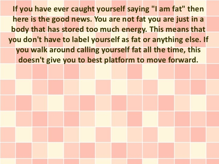 You Are Not Fat, You Just Have Too Much Energy!