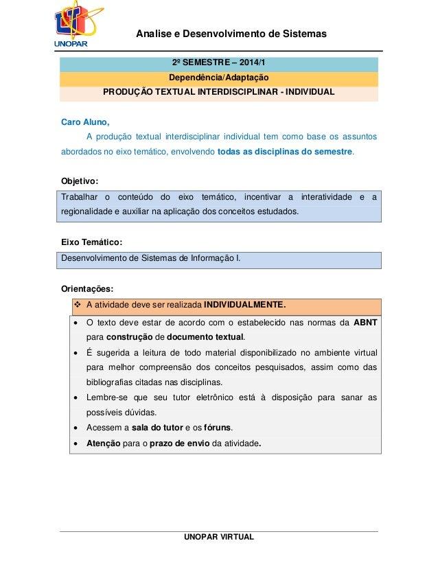 UNOPAR VIRTUAL Analise e Desenvolvimento de Sistemas 2º SEMESTRE – 2014/1 Dependência/Adaptação PRODUÇÃO TEXTUAL INTERDISC...