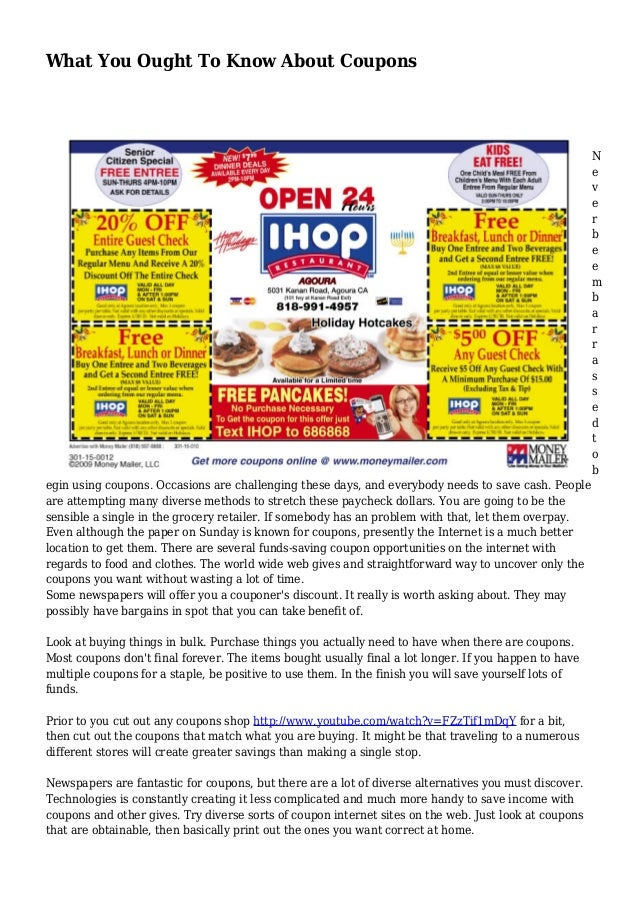What You Ought To Know About Coupons N e v e r b e e m b a r r a s s e d t o b egin using coupons. Occasions are challengi...