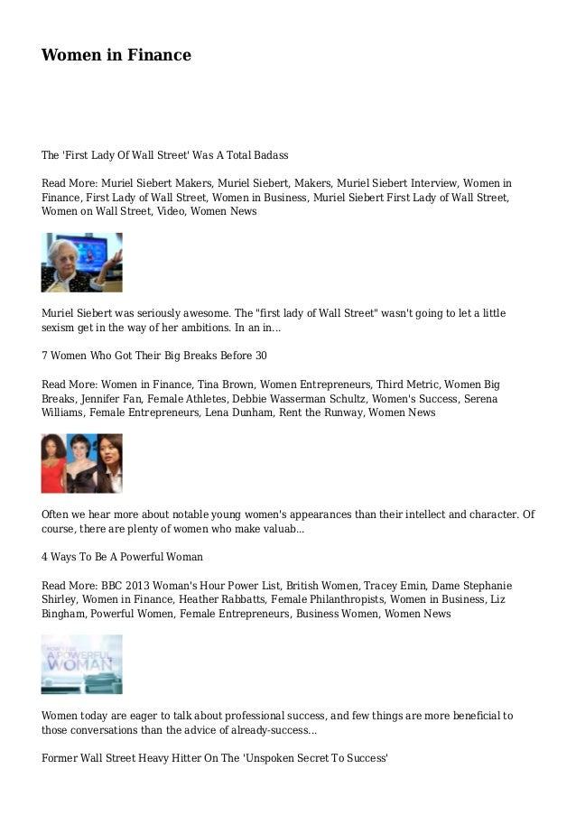 Women in Finance The 'First Lady Of Wall Street' Was A Total Badass Read More: Muriel Siebert Makers, Muriel Siebert, Make...