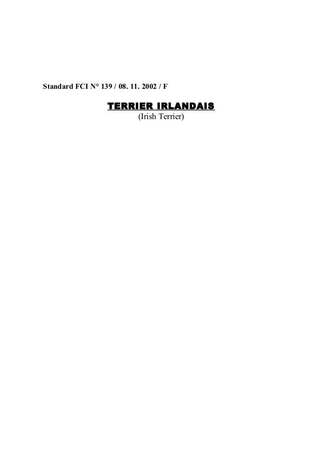 Standard FCI N° 139 / 08. 11. 2002 / F  TERRIER IRLANDAIS (Irish Terrier)