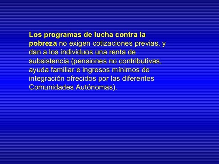 El mínimo garantizado debe ser reducido para nodesincentivar el trabajoProblemas: El tipo marginal para rentas bajas es de...