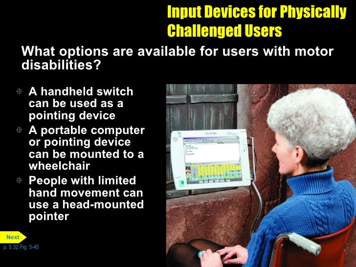 output options for physically challenged users