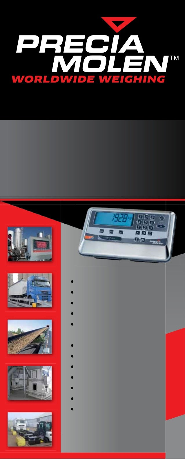 PRODUCT GUIDE  •   Precia Access range  •   Industrial scales  •   Weighbridges  •   Software  •   Continuous weighing    ...