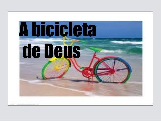 A bicicletade Deus