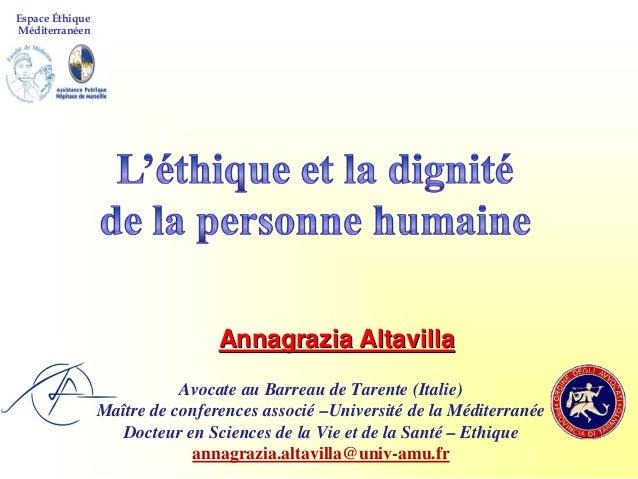 Espace ÉthiqueMéditerranéen                                 Annagrazia Altavilla                            Avocate au Bar...
