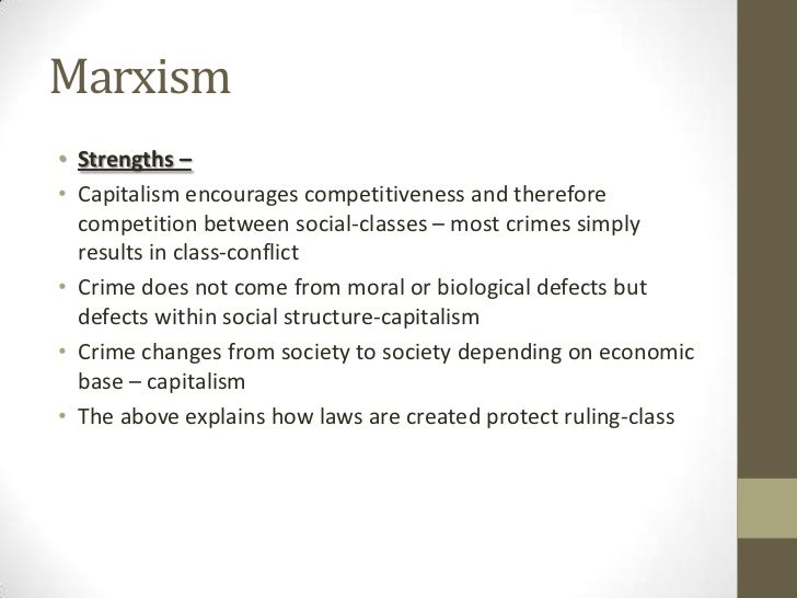 strengths and weaknesses of marxism I am doing sociology and i need to know the strengths and weaknesses of marxism i know their are loads out there from when i did sociology at a level but i am a bit rusty.