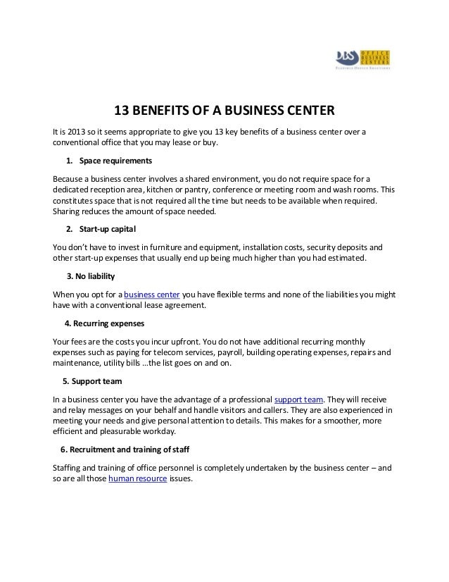 13 BENEFITS OF A BUSINESS CENTERIt is 2013 so it seems appropriate to give you 13 key benefits of a business center over a...