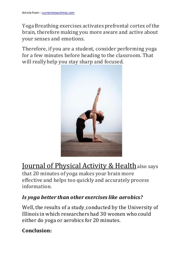 Article from:- currentnewstimes.com Yoga Breathing exercises activates prefrontal cortex of the brain, therefore making yo...