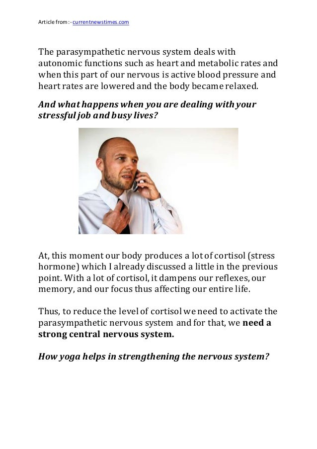Article from:- currentnewstimes.com The parasympathetic nervous system deals with autonomic functions such as heart and me...