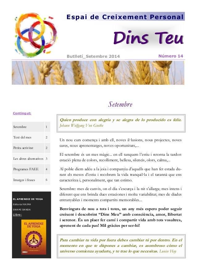 Setembre  Espai de Creixement Personal  Número 14  Setembre  1  Text del mes  2  Petita activitat  2  Les altres alternati...