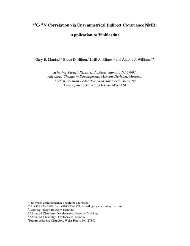 13        C-15N Correlation via Unsymmetrical Indirect Covariance NMR:                               Application to Vinbla...